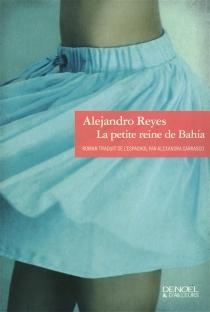 La petite reine de Bahia - AlejandroReyes