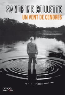 Un vent de cendres - SandrineCollette