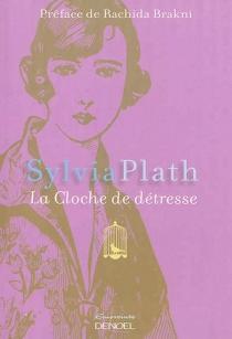 La cloche de détresse - SylviaPlath