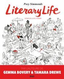 Literary life : scènes de la vie littéraire - PosySimmonds