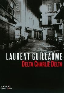 Delta charlie delta - LaurentGuillaume