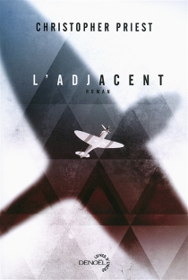 L'adjacent - Christopher Priest