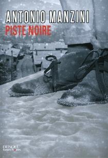 Piste noire - AntonioManzini