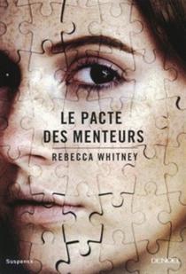 Le pacte des menteurs - RebeccaWhitney