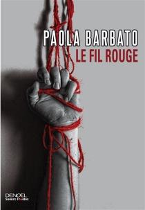 Le fil rouge - PaolaBarbato