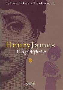 L'âge difficile - HenryJames