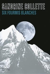 Six fourmis blanches - SandrineCollette