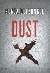 Dust - SoniaDelzongle