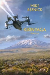 Kirinyaga : l'intégrale - MikeResnick