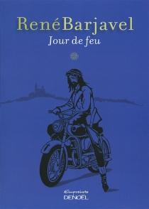 Jour de feu - RenéBarjavel