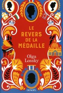 Le revers de la médaille - OlgaLossky