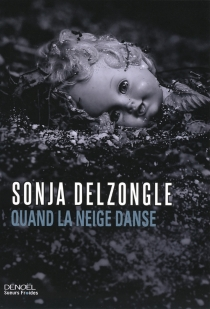 Quand la neige danse - Sonia Delzongle