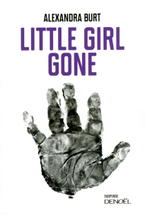 Little girl gone - AlexandraBurt