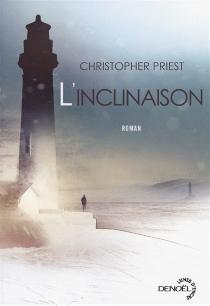 L'inclinaison - ChristopherPriest