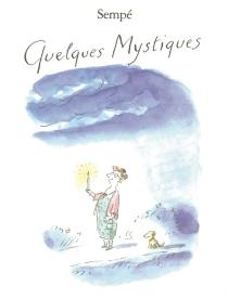 Quelques mystiques - Jean-JacquesSempé
