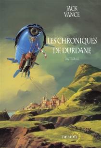 Les chroniques de Durdane : l'intégrale - JackVance
