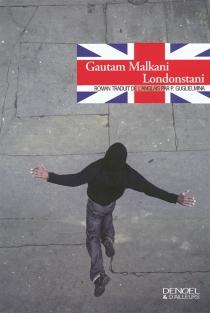 Londonstani - GautamMalkani