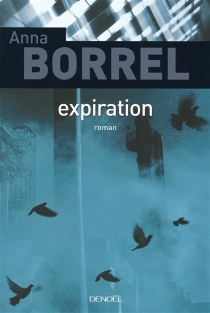 Expiration - Anna Borrel
