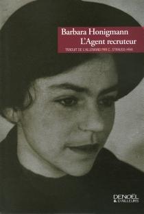 L'agent recruteur - BarbaraHonigmann