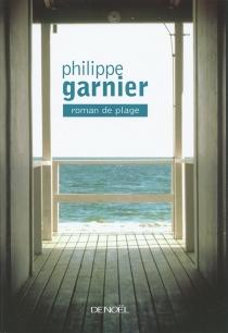 Roman de plage - PhilippeGarnier