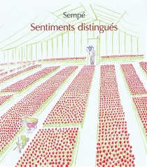 Sentiments distingués - Jean-Jacques Sempé
