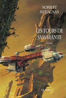 Les tours de Samarante - NorbertMerjagnan