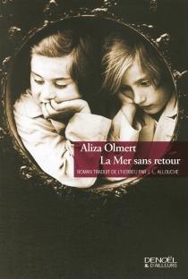 La mer sans retour - AlizaOlmert