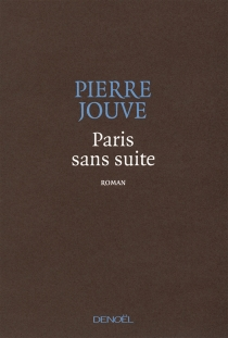 Paris sans suite - Pierre Jouve