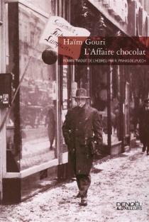 L'affaire chocolat - HaïmGouri