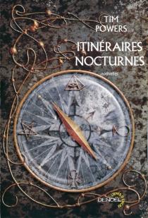 Itinéraires nocturnes - TimPowers