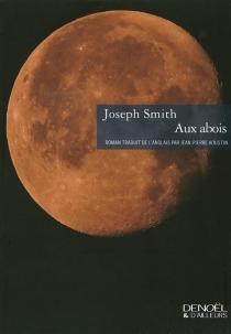 Aux abois - JosephSmith