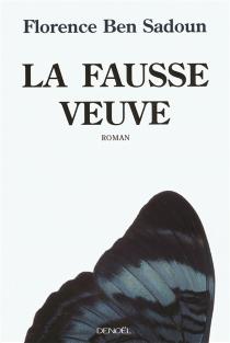 La fausse veuve - FlorenceBen Sadoun