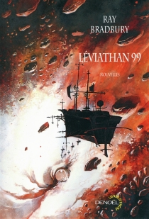 Léviathan 99 - RayBradbury