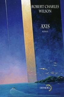 Axis - Robert CharlesWilson