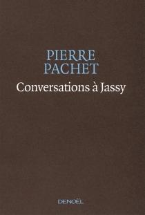 Conversations à Jassy - PierrePachet