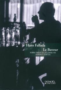 Le buveur - HansFallada