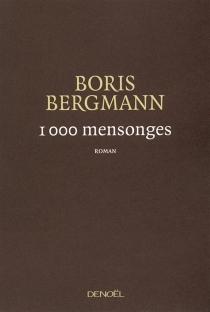 1.000 mensonges - BorisBergmann