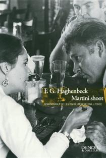 Martini shoot - F. G.Haghenbeck