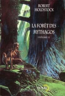 La forêt des Mythagos : l'intégrale | Volume 1 - RobertHoldstock