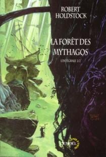 La forêt des Mythagos : l'intégrale | Volume 2 - RobertHoldstock