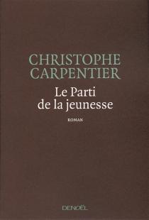 Le parti de la jeunesse - ChristopheCarpentier