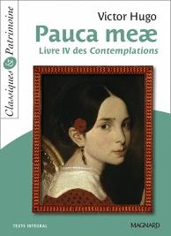Pauca meae : livre IV des Contemplations : texte intégral