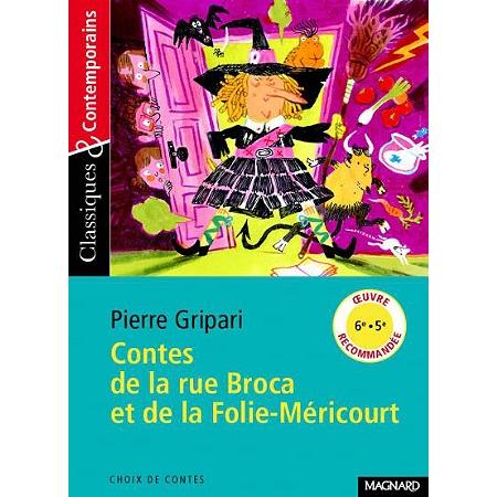Contes de la rue broca et de la folie m ricourt 6 me par mati re espace culturel e leclerc - Contes rue broca ...