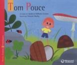 Tom Pouce - JacobGrimm, WilhelmGrimm, VincentMathy