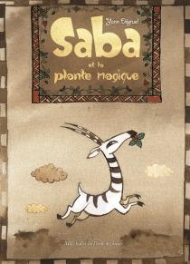 Saba et la plante magique - YannDégruel