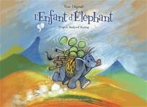 L'enfant d'éléphant - YannDégruel