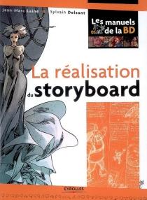La réalisation du story-board - SylvainDelzant