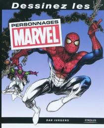 Dessinez les personnages Marvel - DanJurgens
