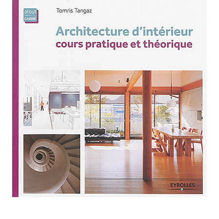 Cours Architecture Interieur Of Architecture D 39 Int Rieur Cours Pratique Et Th Orique