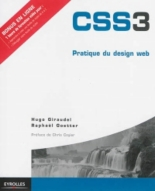 CSS3 : pratique du design web - HugoGiraudel, RaphaëlGoetter